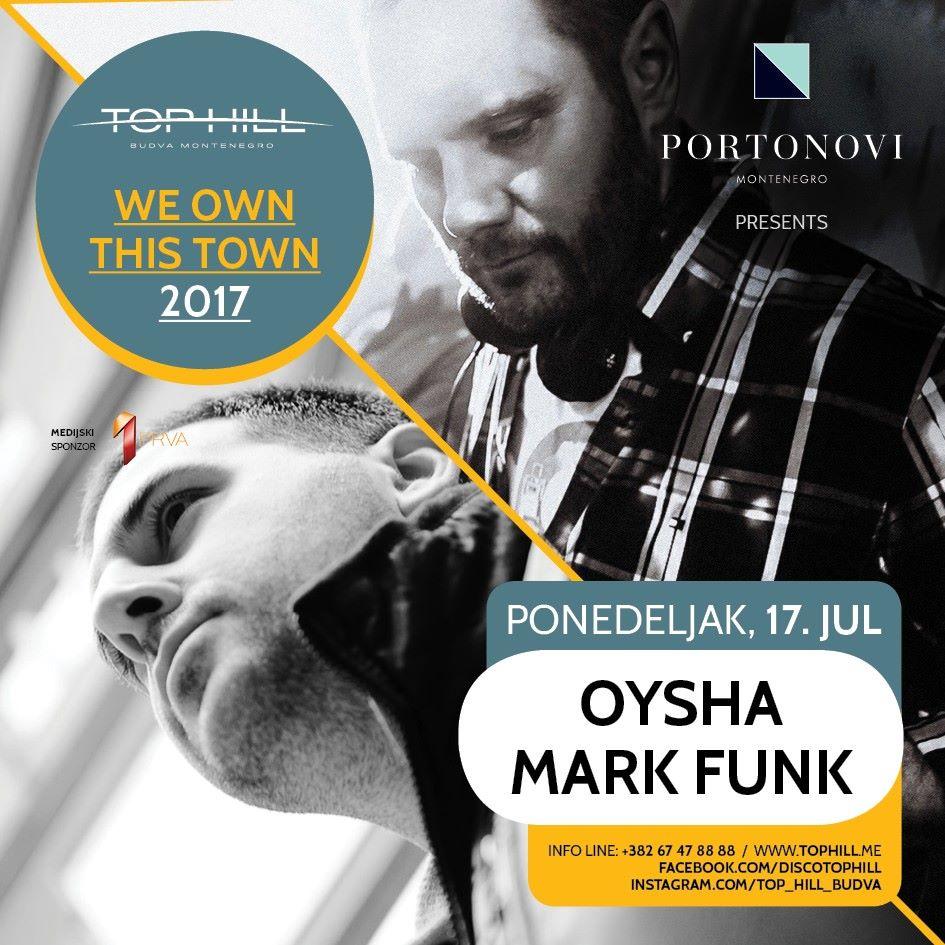 WE OWN THIS TOWN / DJ OYSHA & Mark Funk