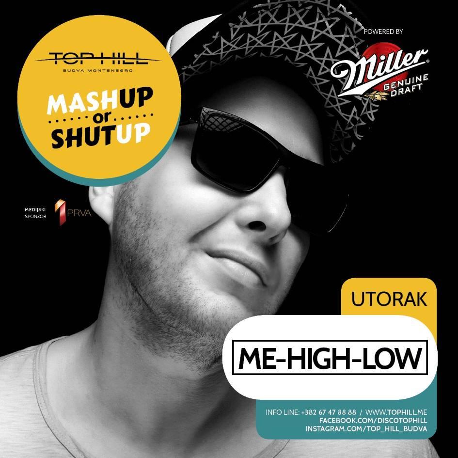 MASHUP OR SHUT UP / ME-HIGH-LOW